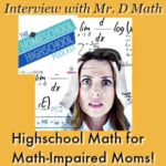 300 HSHSP Ep 80: Highschool Math for Math-Impaired Moms