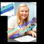 What testing? Why testing?