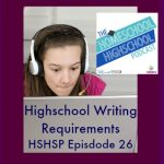 Writing Requirements HSHSP Ep 26