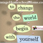 Changing The World Begins At Home