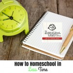 Homeschooling in Less Time