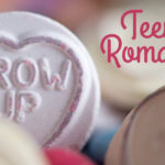 MBFLP 117 – Teen Romance: This Could Get Serious