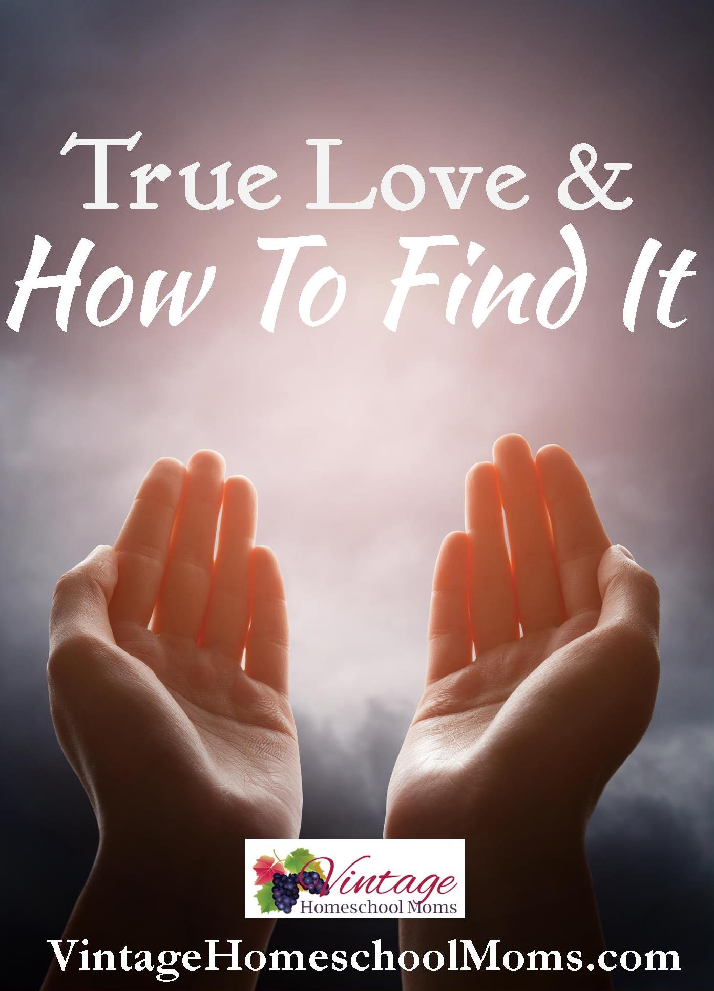 true love and how to find it