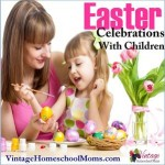 Easter Celebrations With Children