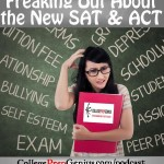 Freaking Out About The New SAT and ACT