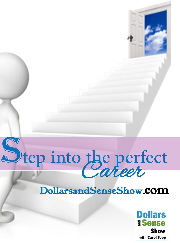 step into the perfect career