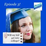 Will My Kid Get into College?