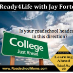 College and your Roadschooler
