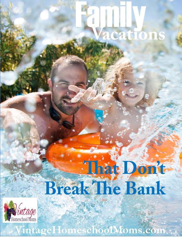 family vacations that don't break the bank