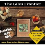 The Giles Frontier; A Roadschool Moms Approved Curriculum