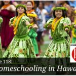 Homeschooling In Hawaii – HIRL Episode 118