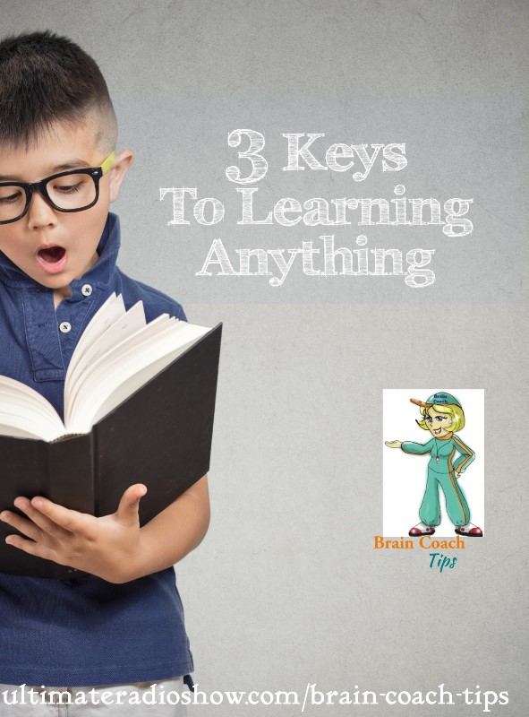 three keys to learning anything