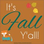 It's Fall Y'all