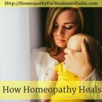 How Homeopathy Heals