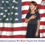 Political Lessons Homeschoolers Must Teach