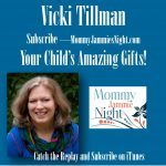 Vicki Tillman – Your Child's Amazing Gifts