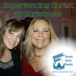 Experiencing Christ at Christmas