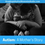 Autism: A Mother's Story