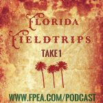 Florida Fieldtrips: Take 1