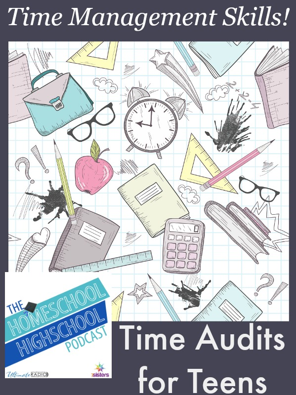 HSHSP Ep 41: Time Audits for Teens- What and Why