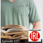 The Educated Parent – HIRL Episode 137