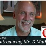 Introducing Mr. D Math – HIRL Episode 138
