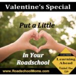 Put a Little Love in your Roadschool
