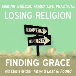 Losing Religion, Finding Grace – MBFLP 161