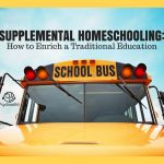 Supplement a Traditional Education with Homeschooling