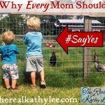 Why Every Mom Should Say Yes