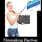 HSHSP Ep 56: Filmmaking Elective: Simple Tips for Novices