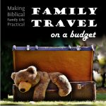 Family Travel on a Budget – MBFLP 167