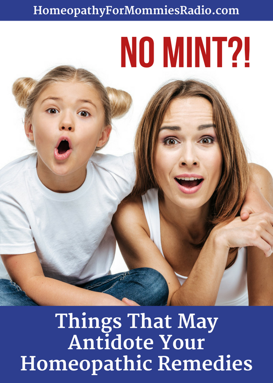 No Mint?  Things that Might Antidote Your Homeopathic Remedies -- with a freebie printable!
