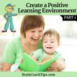Create a Positive Learning Environment – Part 1