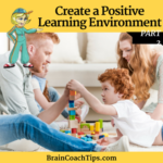 Create a Positive Learning Environment, Part 2