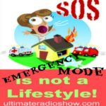 Emergency Mode is NOT a Lifestyle! VoA 3