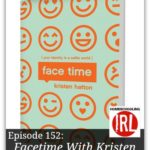 Facetime – HIRL Episode 152