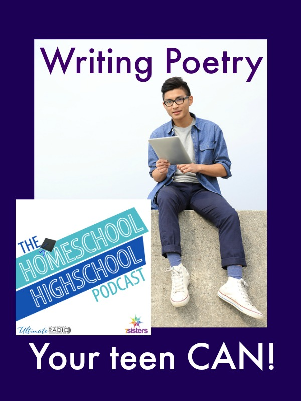 HSHSP Ep 62: Writing Poetry- Your Teen CAN Do It!