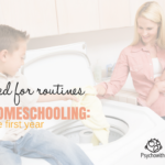 Routines in Your First Homeschool Year
