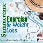 Summertime Exercise & Weight Loss
