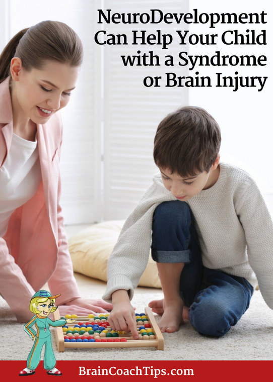 How NeuroDevelopment Can Help Your Child With a Syndrome or Brain Injury