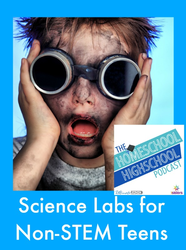 HSHSP Ep 67 Science Labs for Non-STEM Teens Non-STEM teens must experience science labs, even if they hate science. Here are some tips.