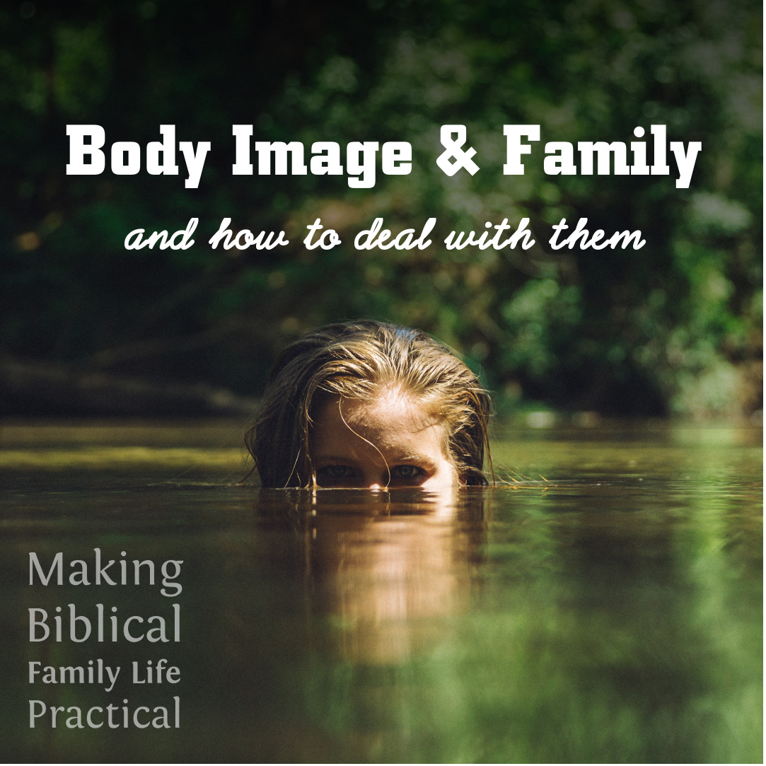 Body Image And Family €� And What To Do About Them €� Mbflp 174