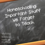 Important Stuff We Forget To Teach – MBFLP 175
