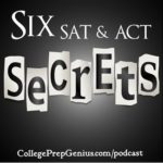Six SAT and ACT Secrets Revealed