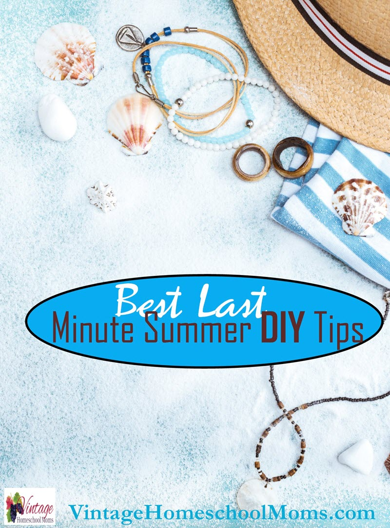 Best Last Minute Summer DIY Tips
