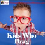 Cure For Bragging Kids