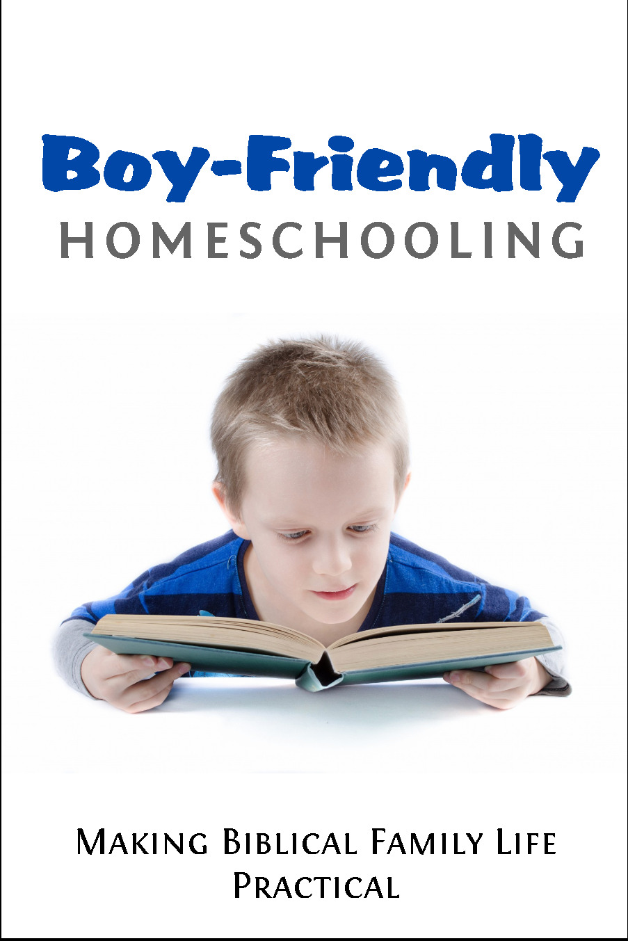 Boy-friendly homeschooling