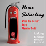 Emergency Homeschooling – MBFLP 180