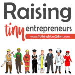 Raising Tiny Entrepreneurs